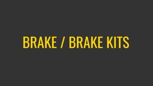 Brake / Brake Kits